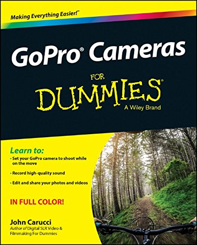 GoPro Cameras For Dummies PDF