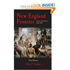 New England Frontier: Puritans and Indians, 1620-1675, 3rd edition