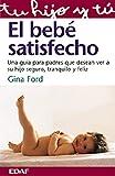 img - for EL BEBE SATISFECHO (Tu Hijo y Tu) (Spanish Edition) book / textbook / text book