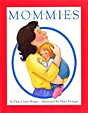Mommies (0590479725) by Regan, Dian Curtis