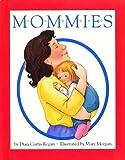 Mommies (0590479725) by Regan, Dian Curtis