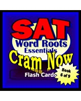 SAT Prep Test VOCABULARY WORD ROOTS Flash Cards--CRAM NOW!--SAT Exam Review Book & Study Guide (SAT Cram Now! 6) (English Edition)