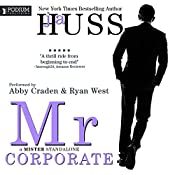 Mr. Corporate: The Mister Series, Book 3 | JA Huss