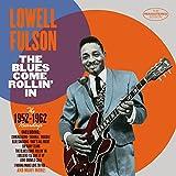 The Blues Come Rollin' In: 1952-62 Recordings
