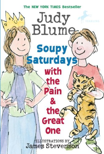 Soupy Saturdays with the Pain and the Great One (Pain & the Great One (Quality))