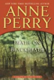 img - for Death on Blackheath: A Charlotte and Thomas Pitt Novel book / textbook / text book