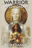 img - for Warrior Wisewoman (Volume 1) book / textbook / text book