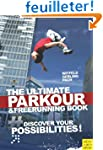 The Ultimate Parkour & Freerunning: D...