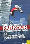 Ultimate Parkour and Freerunning