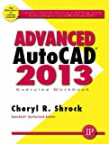 img - for Advanced AutoCAD 2013 book / textbook / text book