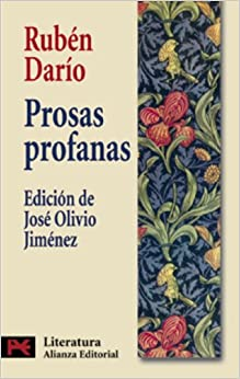 Prosas profanas (Literatura / Literature) (Spanish Edition) (Spanish