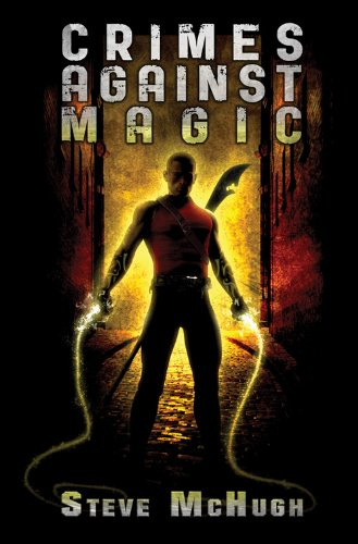 Crimes Against Magic (Hellequin Chronicles Book 1)