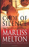 Code of Silence: A Novella Based on Characters from Next to Die (Navy SEAL Team 12) (Volume 9)