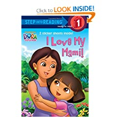 I Love My Mami! (Dora the Explorer) (Step into Reading) by Random House and Dave Aikins