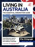 Living in Australia - The Essential E...