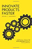 Innovate Products Faster: Graphical Tools for Accelerating Product Development