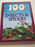 100 Things You Should Know About Insects and Spiders