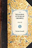 THE JOURNAL OF NICHOLAS CRESSWELL~1774-1777 (Travel in America) Nicholas Cresswell