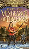 Vengeance of Dragons (Secret Texts)