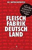 Image de Fleischfabrik Deutschland: Wie die Massentierhaltung unsere Lebensgrundlagen zerstört und
