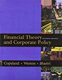 Financial Theory and Corporate Policy (The Addison-Wesley Series in Finance)