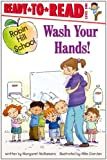 Wash Your Hands! (Robin Hill School)