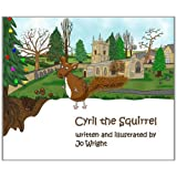 Cyril the Squirrel (Cyril the Squirrel and Friends)by Jo Wright