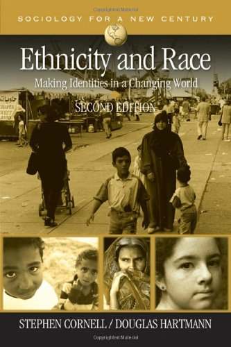 Ethnicity and Race: Making Identities in a Changing World...