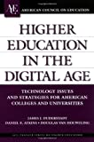 img - for Higher Education in the Digital Age: Technology Issues and Strategies for American Colleges and Universities (American Council on Education/Praeger Series on Higher Educa) book / textbook / text book