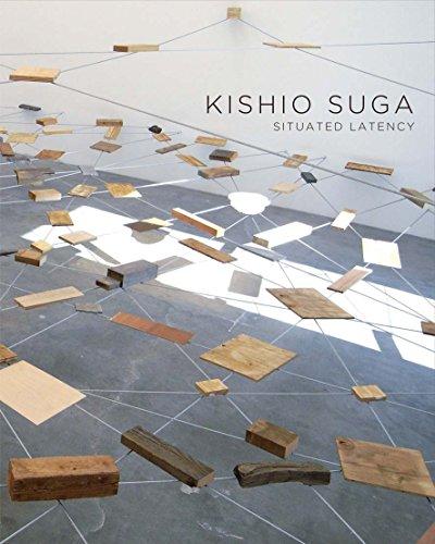Kishio Suga: Situated Latency 菅木志雄:置かれた潜在性
