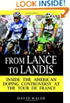 From Lance to Landis: Inside the Amer...