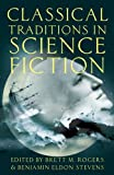 img - for Classical Traditions in Science Fiction (Classical Presences) book / textbook / text book