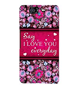 I Love Everyday 3D Hard Polycarbonate Designer Back Case Cover for Micromax Canvas Knight A350