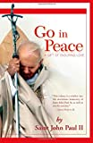 Go in Peace: A Gift of Enduring Love (0829424725) by John, Paul II