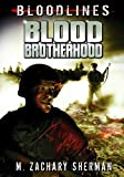 img - for Blood Brotherhood (Bloodlines (Zachary M. Sherman)) book / textbook / text book