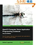 Opencv Computer Vision Application Programming Cookbook (2nd Edition)