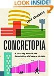 Concretopia: A Journey around the Reb...