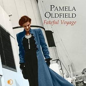 Fateful Voyage | [Pamela Oldfield]