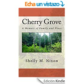 Cherry Grove: A Memoir of Family and Place (English Edition)
