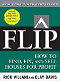 img - for FLIP: How to Find, Fix, and Sell Houses for Profit book / textbook / text book