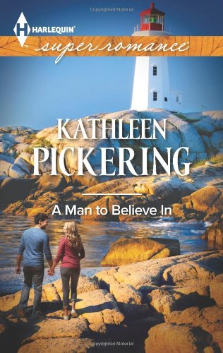 Image of A Man to Believe In (Harlequin Superromance)