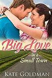 Big Love in a Small Town (Contemporary Romance)