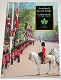 London's Royal Parks: An Appreciation by Richard Church (0117528102) by Church, Richard