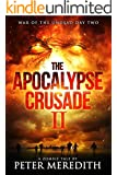 The Apocalypse Crusade 2 War of the Undead: A Zombie Tale by Peter Meredith
