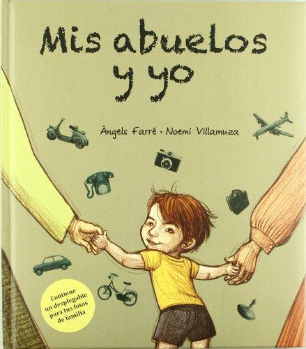 Mis Abuelos Y Yo (Álbumes ilustrados)