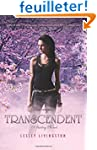 Transcendent: A Starling Novel