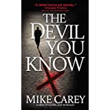 Devil You Knowby Mike Carey