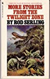 More Stories from the Twilight Zone (0553227815) by Serling, Rod