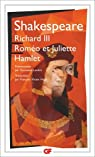 Hamlet - Richard III - Rom�o et juliette par Shakespeare