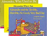 Alexander and the Terrible, Horrible, No Good, Very Bad Day; Alexander, Who Used to Be Rich Last Sunday; and Alexander, Whos Not (Do You Hear Me? I Mean It!) Going to Move (3 Book Set)